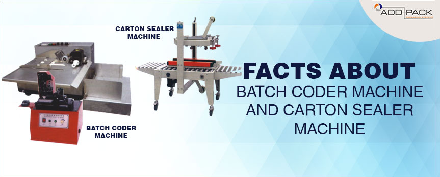Facts About Batch Coder Machine and Carton Sealer Machine